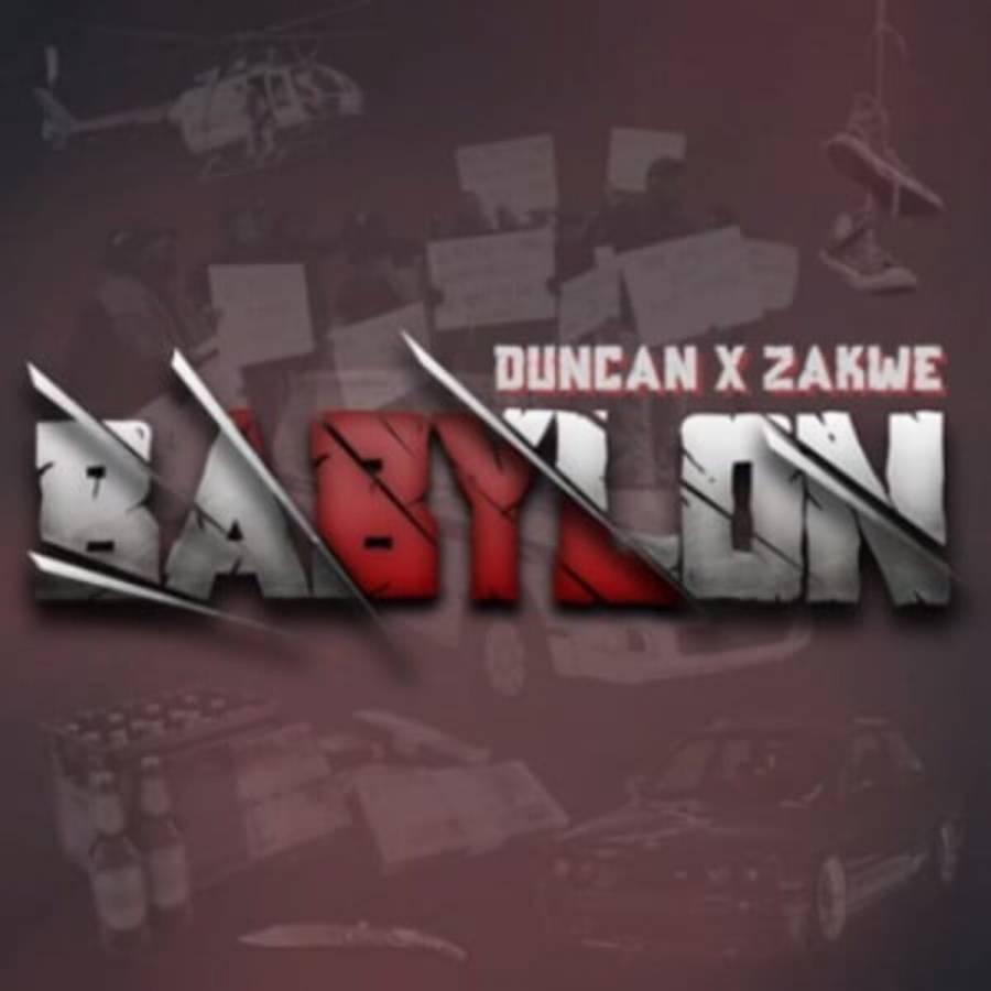 Zakwe & Duncan Babylon mp3 download