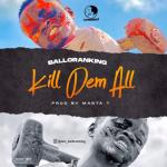 Balloranking KDA (Kill Dem All) mp3 download