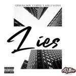 Chad Da Don Lies ft. Emtee & Lolli Native mp3 download