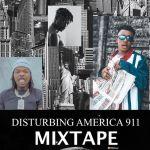 DJ Lawy Disturbing America 911 Mix mp3 download