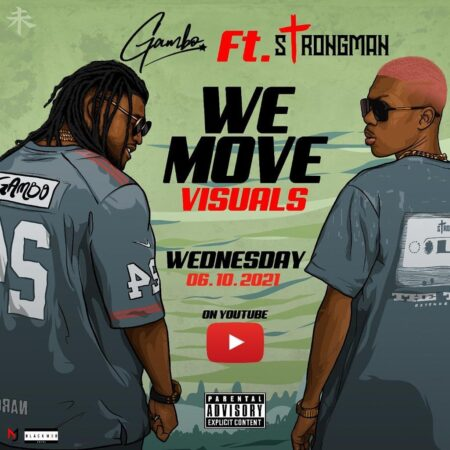 Gambo We Move Ft Strongman mp3 download