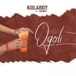 Kolaboy Ogoli Ft. Barmy Mp3 Download