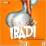 May D Ibadi mp3 download