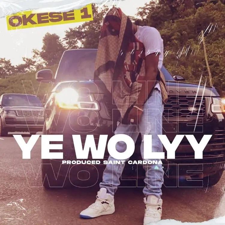 Okese1 Ye Wo Lyy mp3 download