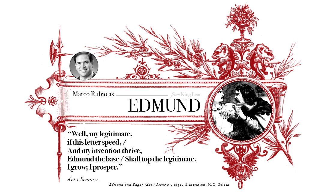Campaign in Poetry, Govern in Prose - Marco Rubio as Edmund