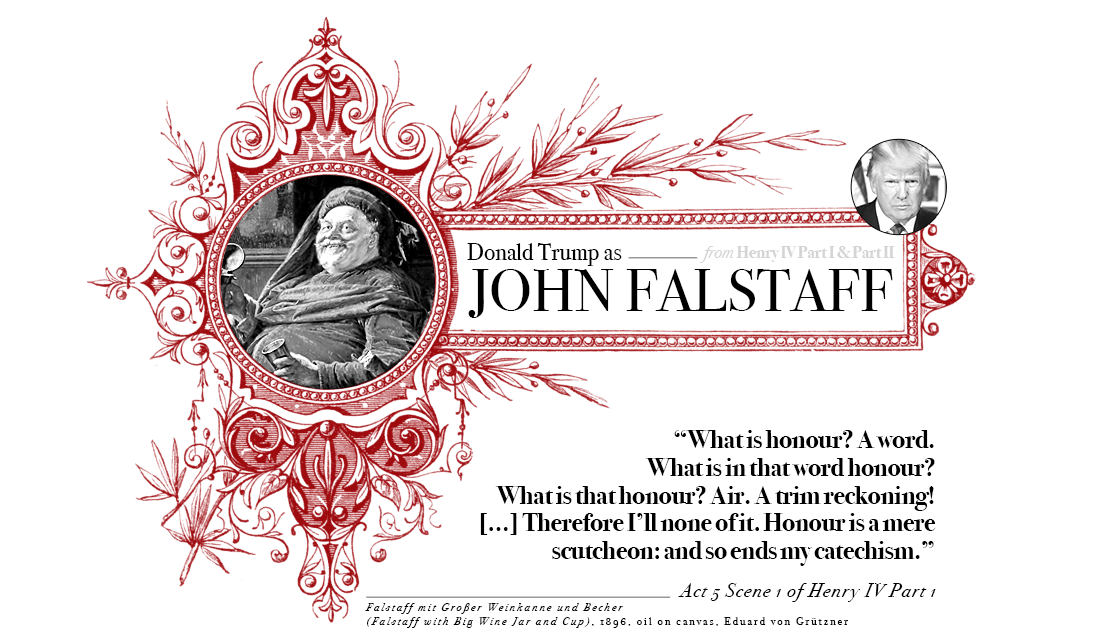 Campaign in Poetry, Govern in Prose - Donald Trump as Falstaff