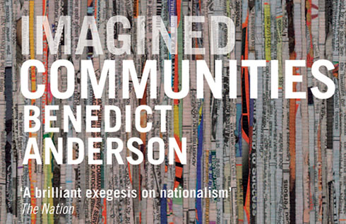 Imagined Communities by Benedict Anderson (Source: Verso Books)
