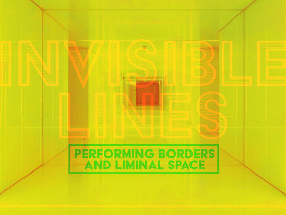 Issue.14: Invisible Lines: Performing Borders and Liminal Space