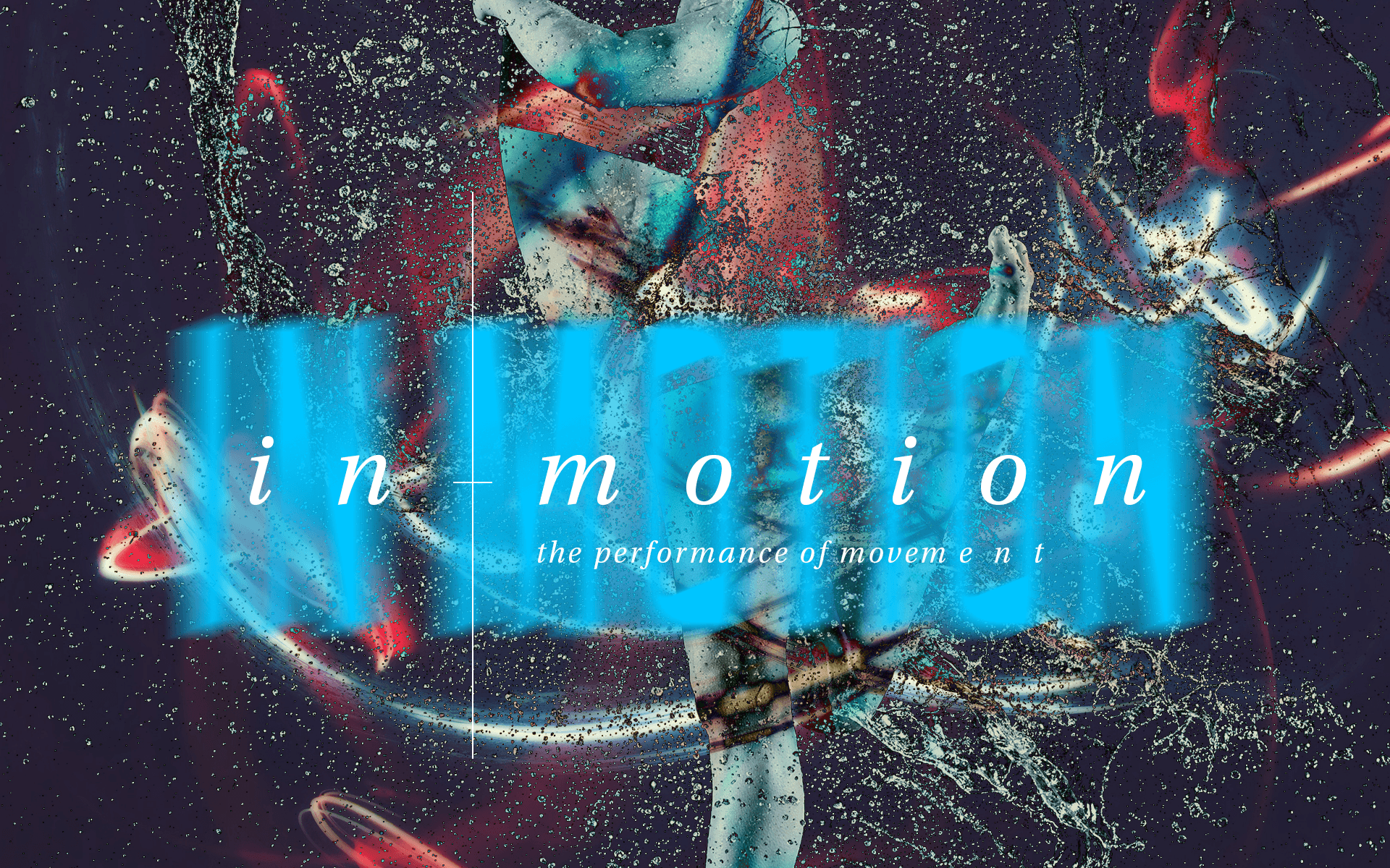 Issue.25: In Motion: The Performance of Movement