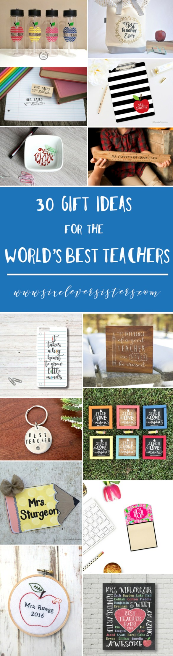 Teacher Gifts | End of Year Teacher Gifts | Teacher Appreciaiton | End of the Year Teacher Gift | Gift Idea for Teacher | Gift Idea for Teacher Appreciaiton | Be sure to thank your teacher this end of the school year for all of their hard work this whole year long! Need some unique ideas in what to give? Check out Six Clever Sisters compilation!