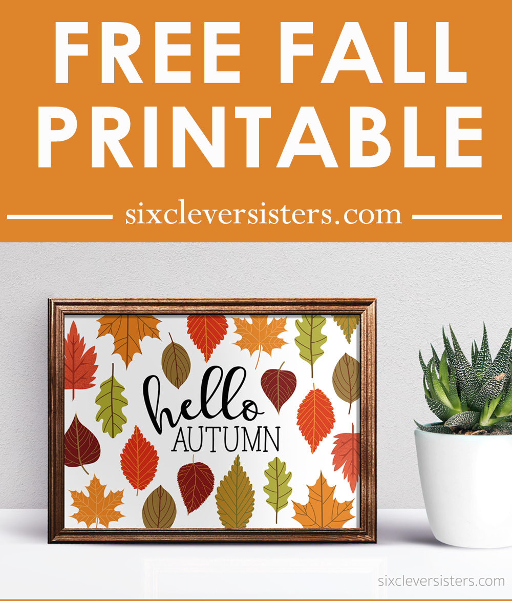 photograph about Autumn Printable identified as Hi Autumn Printable Indicator - 6 Wise Sisters
