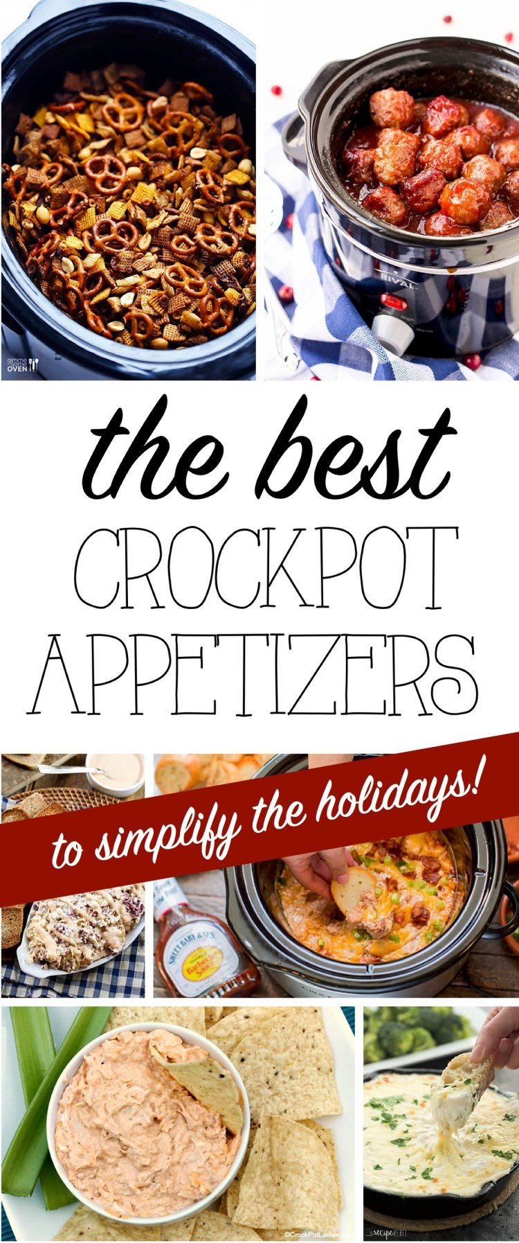 The best crockpot appetizers to simplify your holidays six clever delicious holiday appetizers all easy recipes for your slowcooker forumfinder Choice Image