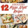 Amazing Pizza Night Recipes   pizza   recipe   family pizza night   pizza recipes   pizza dough   pizza night ideas   pizza night party   pizza recipes easy   pizza recipes homemade   pizza recipes healthy   taco pizza   garlic ranch pizza   pretzel crust   Check out these 12 amazing pizza recipes at sixcleversisters.com!