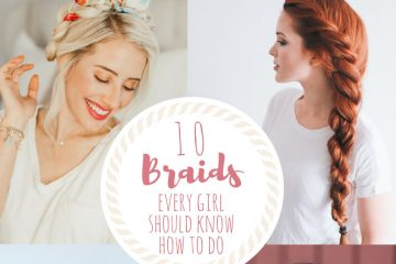 Easy Braids | Braid Tutorial | How to Braid | Dutch Braid | French Braid | Fishtail Braid | Rope Braid | Waterfall Braid | Summer time is here and I love being able to braid my hair during these hot months! Visit SixCleverSisters.com for 10 braids every girl should know how to do!