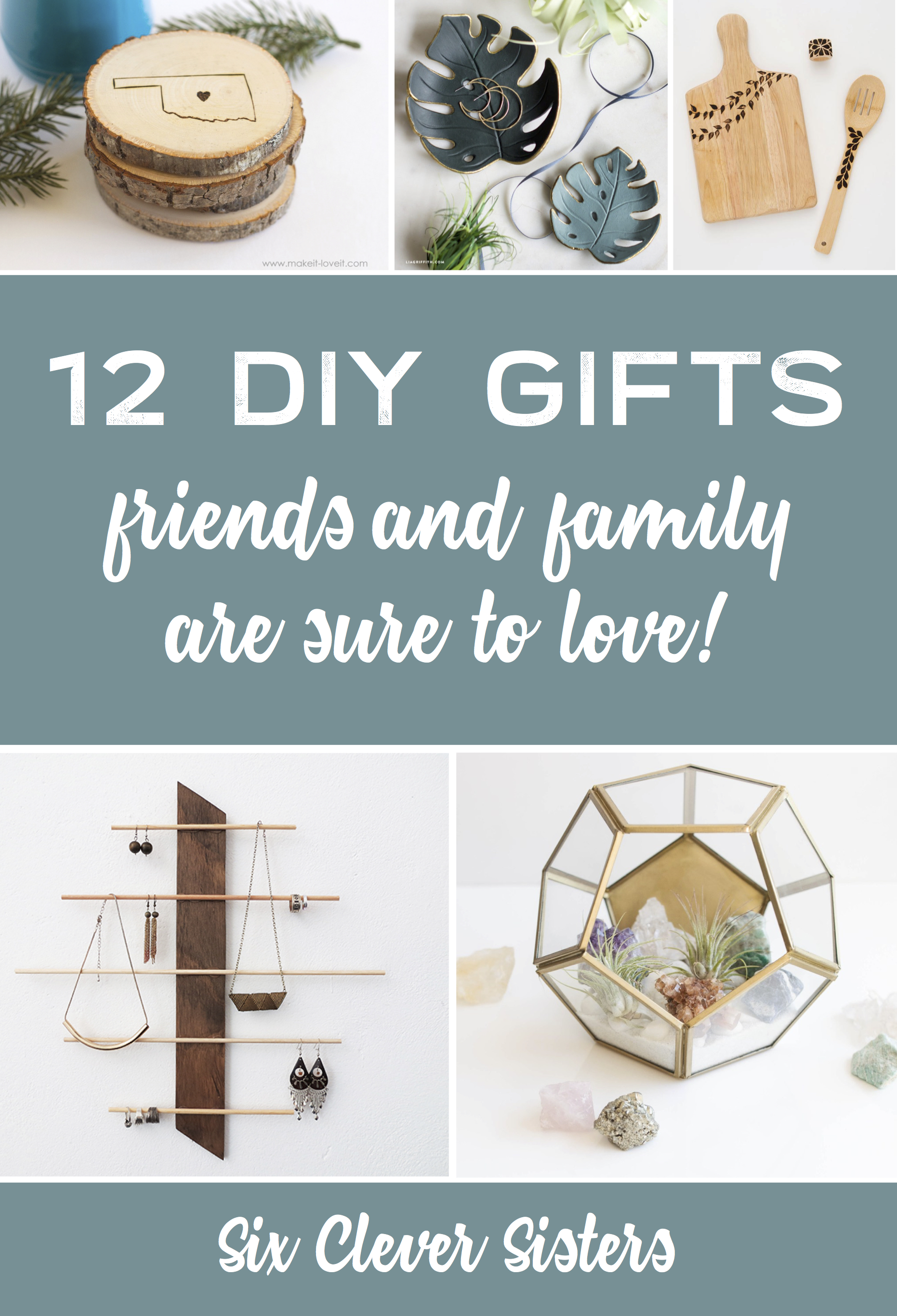 12 DIY Gifts That Your Family and Friends Will LOVE To Get! - Six ...