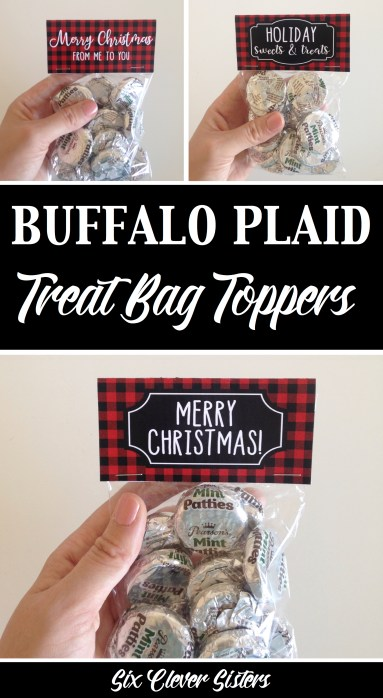 Buffalo Plaid Treat Bags | Buffalo Plaid Treat Bag Toppers | Buffalo Plaid Printable | Buffalo Plaid Party Printables | Free Buffalo Plaid Party Printables | Buffalo Plaid Christmas Printables | Treat Bag Ideas | Treat Bag Toppers | Treat Bag Topper Template | Christmas Treat Bag | 3 different free printable buffalo plaid treat bag toppers to attach to clear plastic treat bags. #buffaloplaid #treatbag #printables #sixcleversisters