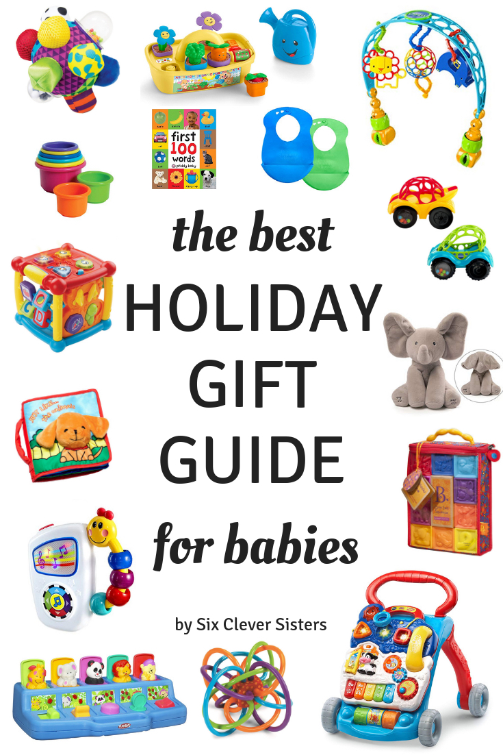 Christmas Gift Ideas Baby | Baby Gift Guide | Baby Christmas Gift Guide | Baby Gift Ideas | Baby Gift Guide Christmas | Gift Ideas for Baby Girl | Gift Ideas for Baby Boy | Holiday Gifts for Babies | The best baby toys and gift ideas for baby's first Christmas that encourage growth and development. #christmasgifts #babysfirstchristmas #besttoys #giftlist #christmasgiftguide #sixcleversisters