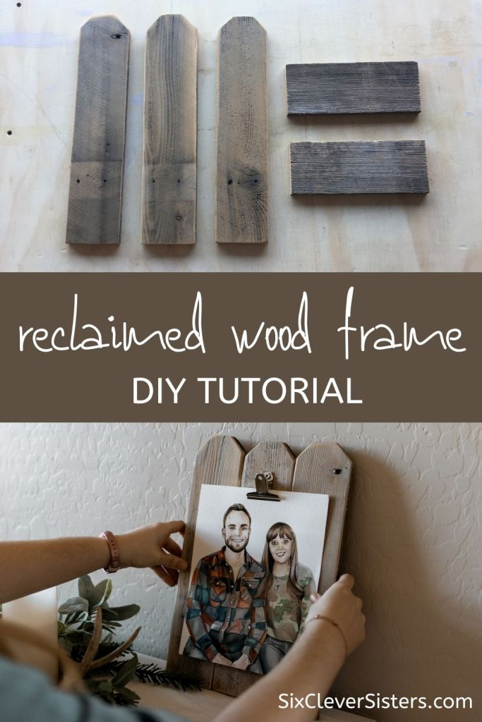 Wood Frame | Pallet Wood Frame | Reclaimed Wood Frame | DIY Wood Frame | DIY Pallet Wood Project | Use old wood to make this adorable frame! Find the tutorial at SixCleverSisters.com
