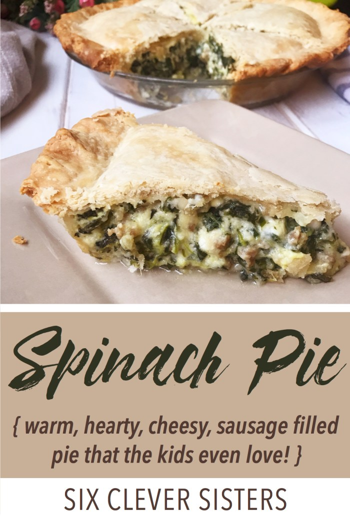 Spinach Pie   Spinach Recipes   Spinach Dinner   Spinach Quiche   Sausage Recipes   Dinner   Family   Meal   Easy Dinner   Quick Meal   Easy Recipe   Cheese   Pie Crust   Homemade   Six Clever Sisters