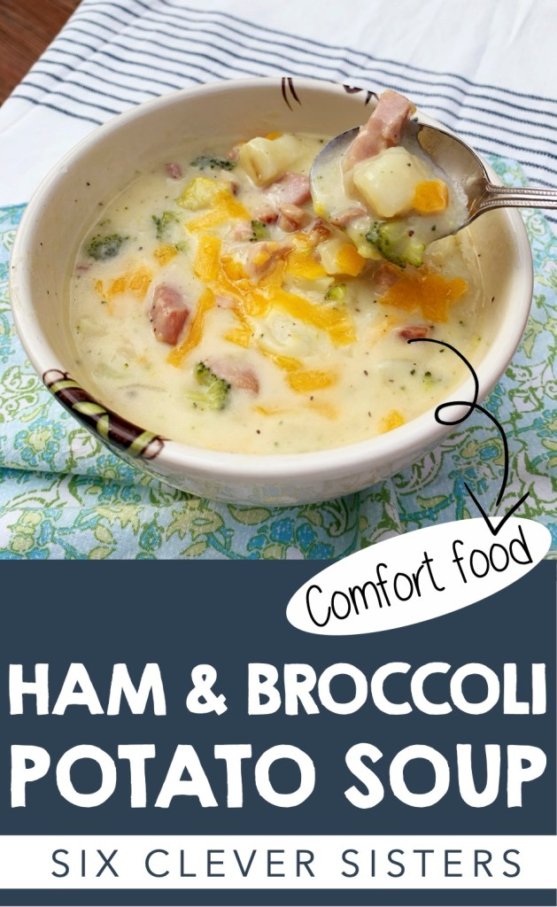 Ham and Broccoli Soup | Potato Soup | Comfort Food | Easy Soup Recipe | Hearty Soup | Winter Dinner | Family Dinner | Easy Meal | Dutch Oven | One Pot Meal | Ham | Potato | Stew | Chowder | Crock Pot | Instant Pot | Broccoli Soup