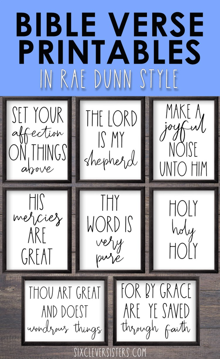 Free Bible Verse Printables Rae Dunn | Scripture Printables Free Rae Dunn | Free Bible Verse Printables 8x10 | Scripture Printables Free 8x10 | 8 Free Bible Verse Printables in Rae Dunn style - Download on the Six Clever Sisters blog!