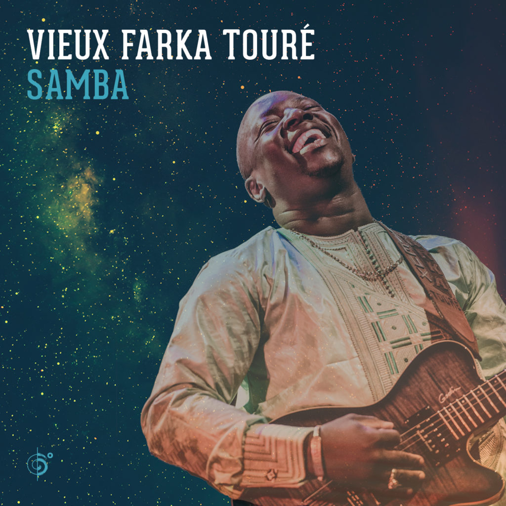 Vieux Farka Touré Samba Out Now!
