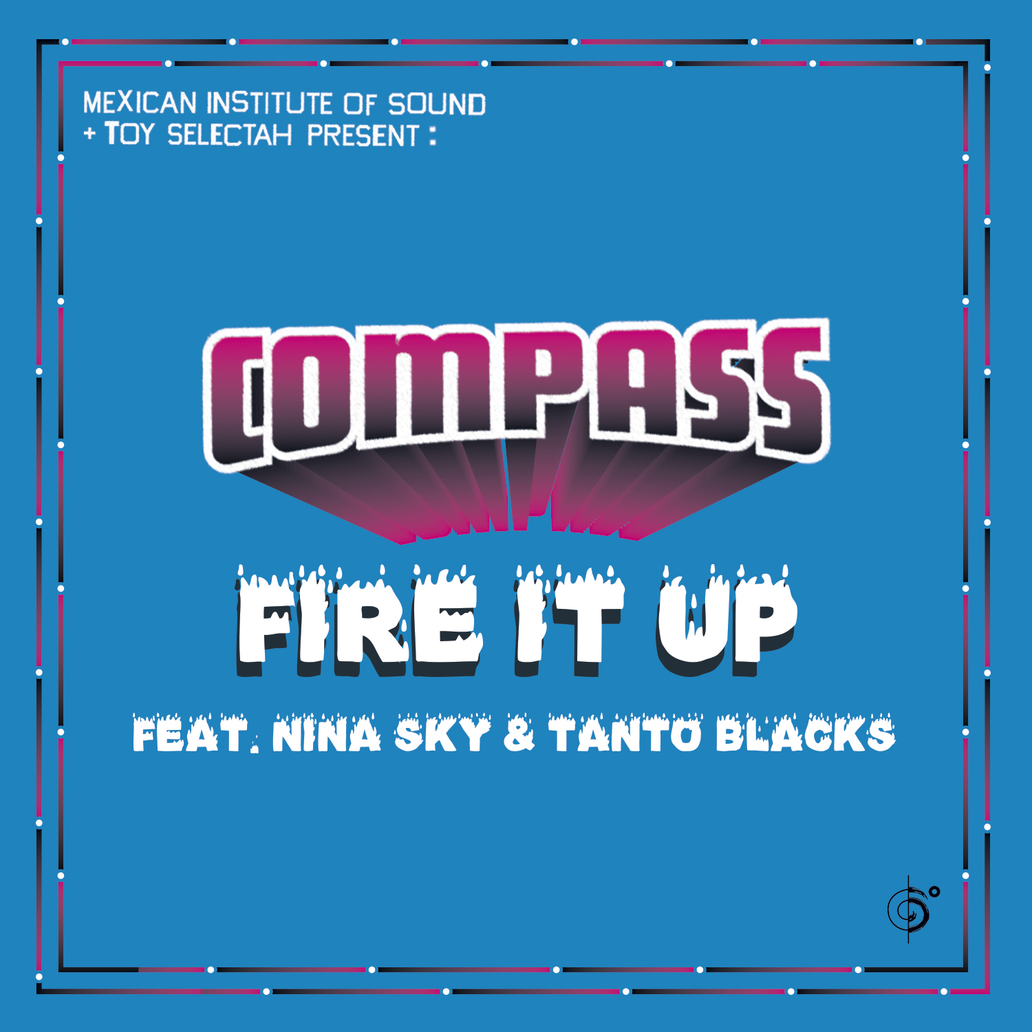 Compass – Fire It Up Remixed OUT NOW!