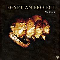 Egyptian Project – Ya Amar