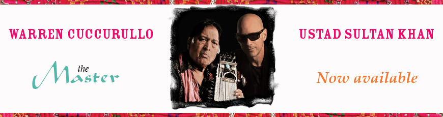 Warren Cuccurullo & Ustad Sultan Khan – The Master