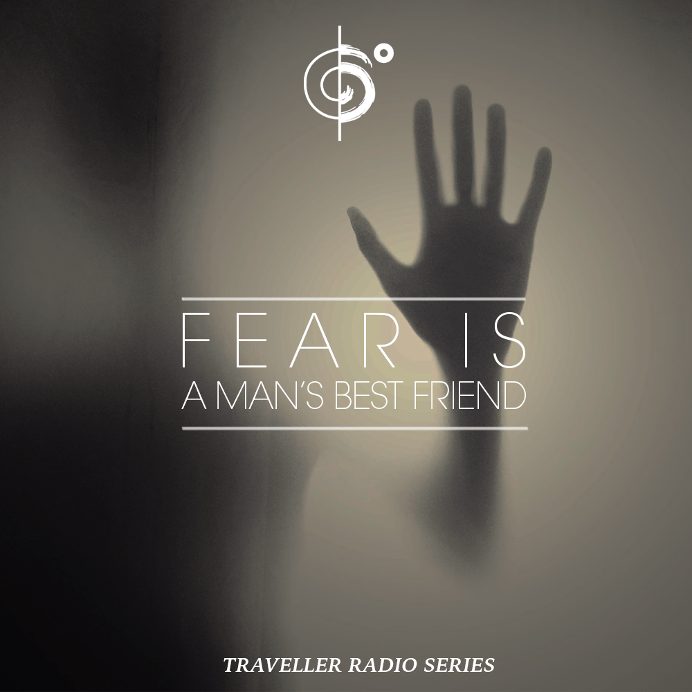"Traveler Installment 367 – Traveler's ""Fear Is A Man's Best Friend"" Mix"