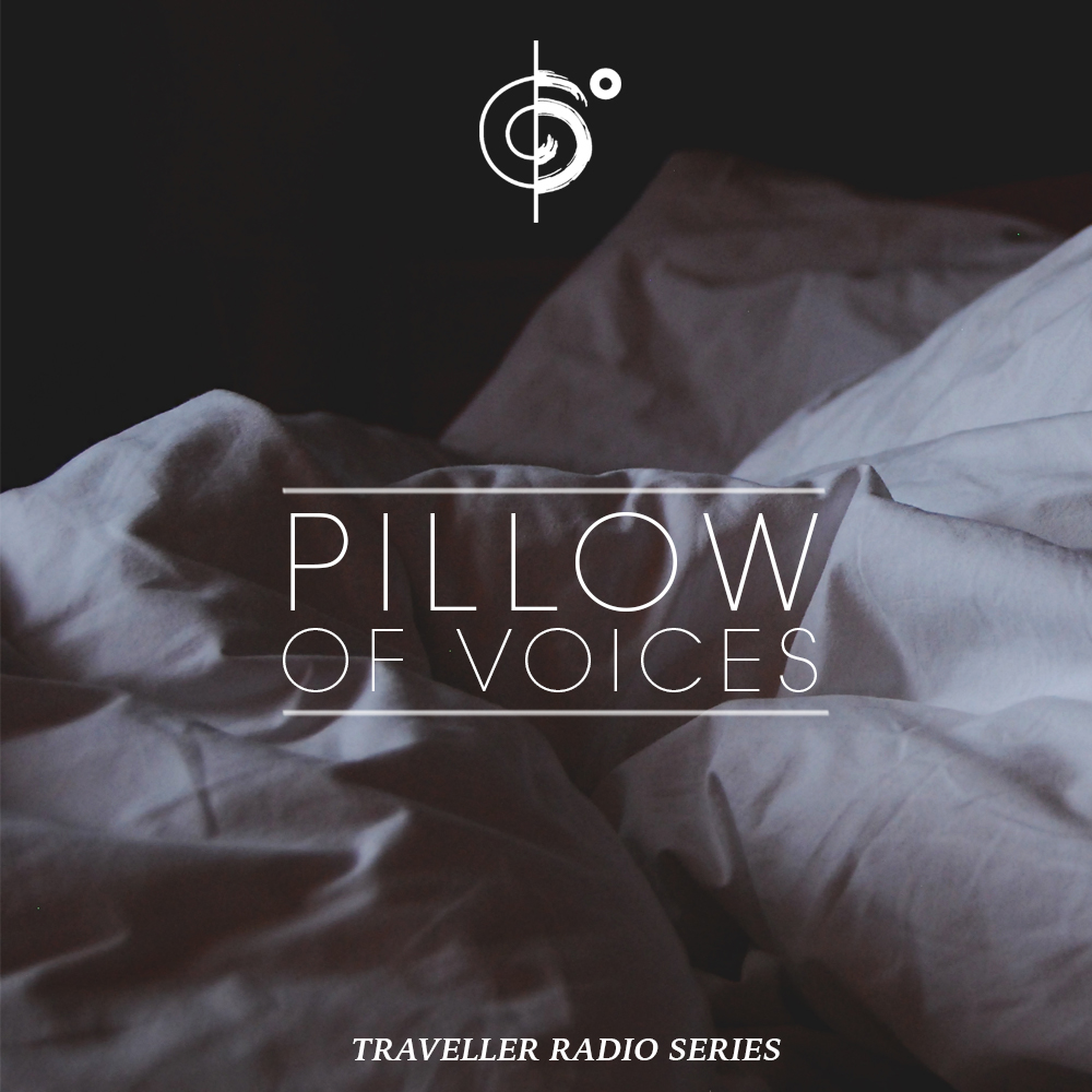 "Traveler Installment 374 – Traveler's ""Pillow Of Voices"" Mix"