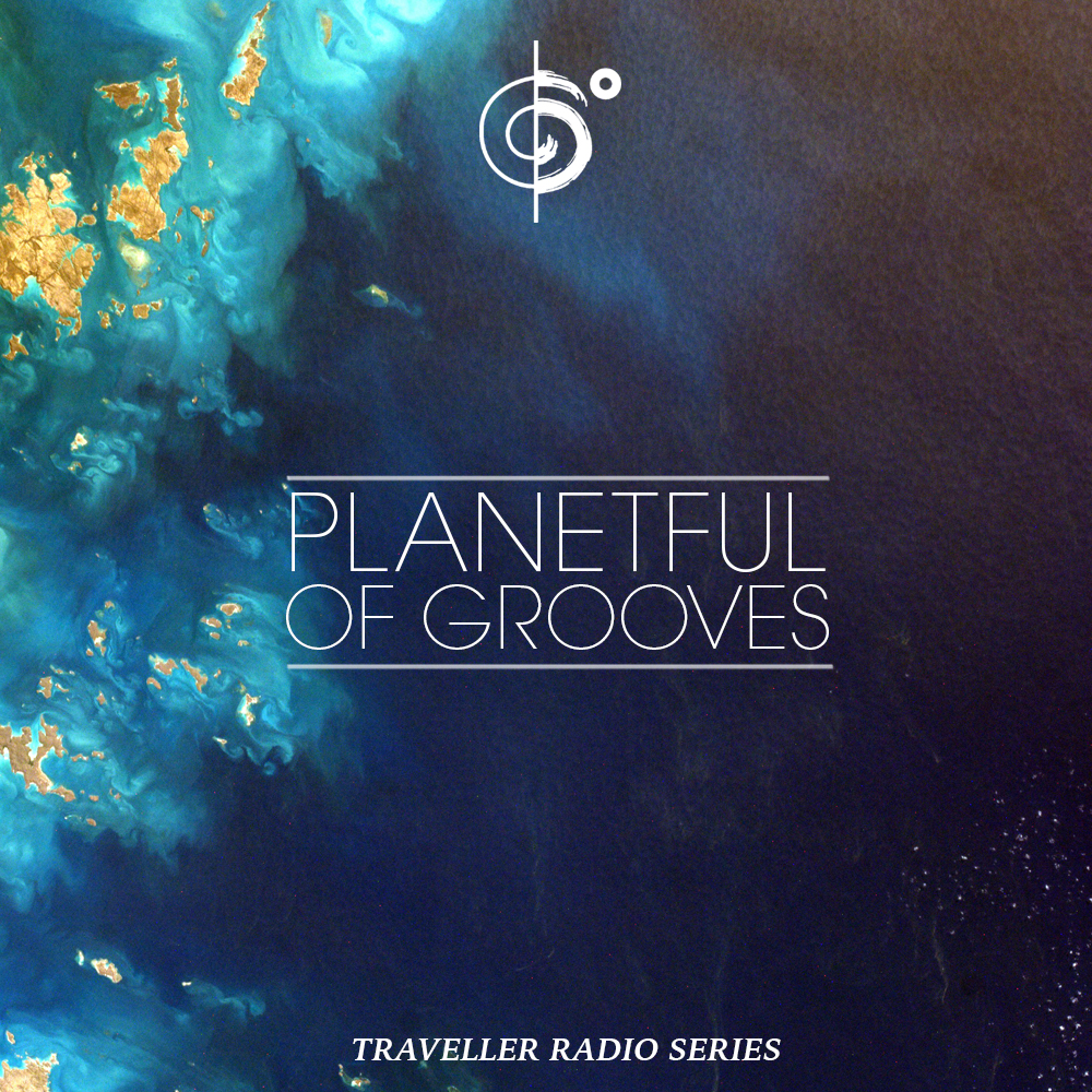 "Traveler Installment 381 – Traveler's ""Planetful Of Grooves"" Mix"