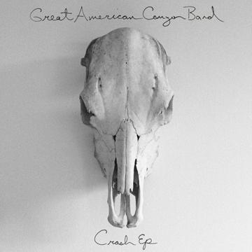 Great American Canyon Band – Crash EP