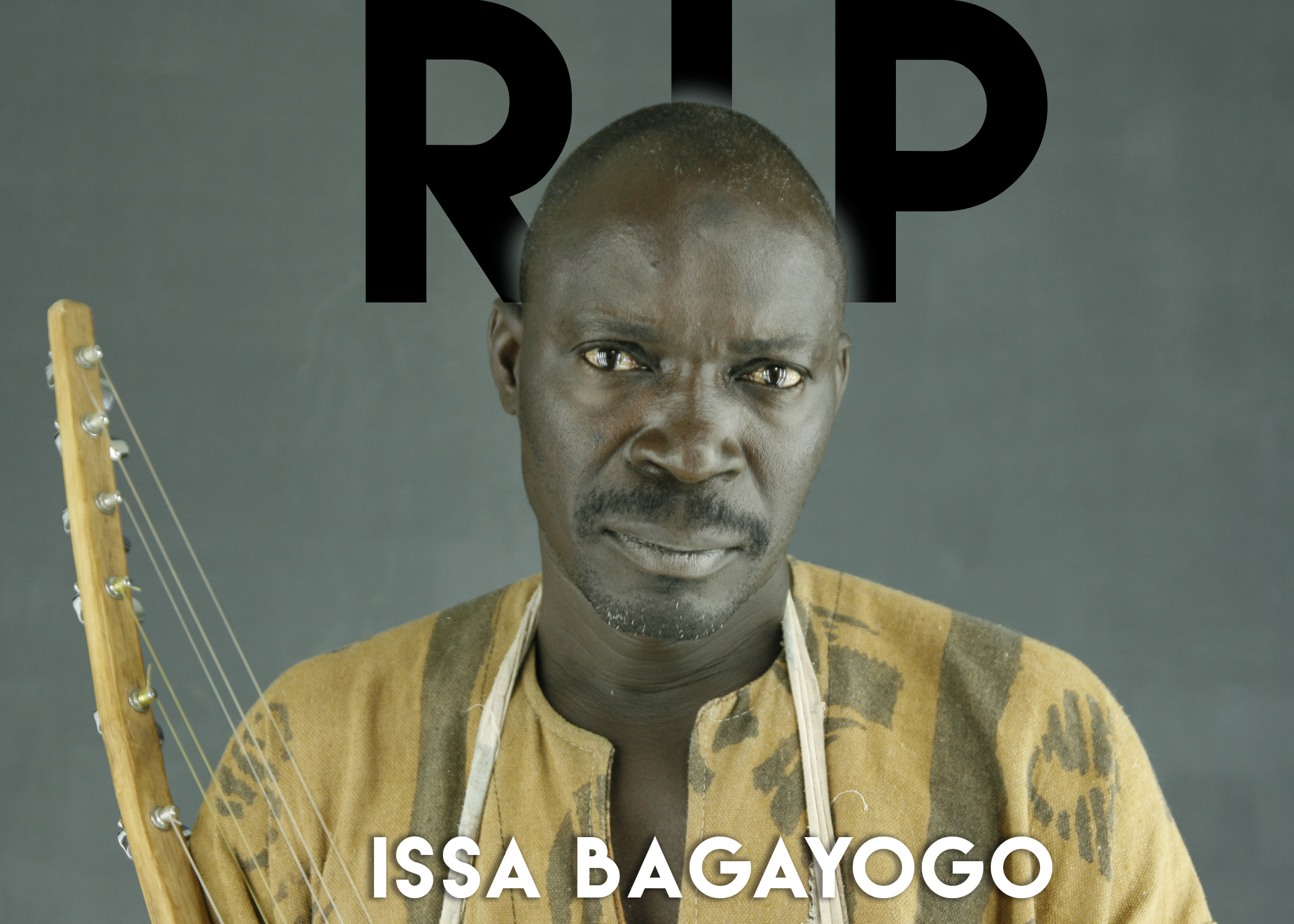 We are truly saddened to announce that Issa Bagayogo died today