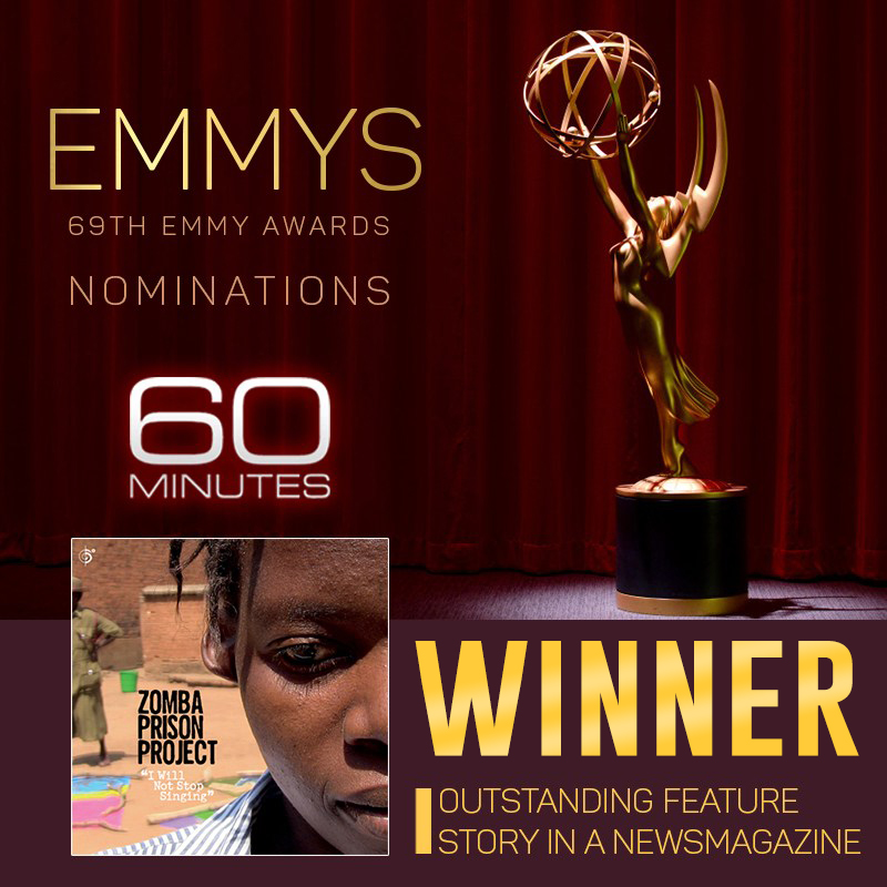 The 60 minutes piece on Zomba Prison Project wins an Emmy award!