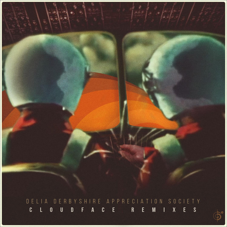Delia Derbyshire Appreciation – Cloudface Remix EP
