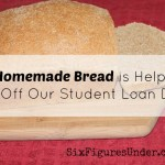 homemade bread to get out of debt