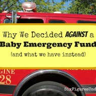 "Why We Decided Against a ""Baby Emergency Fund"" (and what we have instead)"