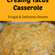 Creamy Tacos Casserole– Frugal Dinner Recipe