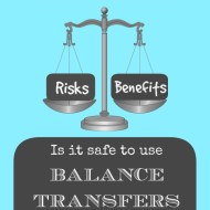Is it Safe to Use Balance Transfers in Debt Payoff?