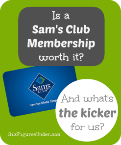 Is a Sam's Club Membership worth it