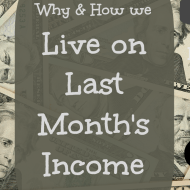 Living on Last Month's Income