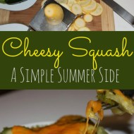 Cheesy Squash– A Simple and Delicious Zucchini and Yellow Squash Dish