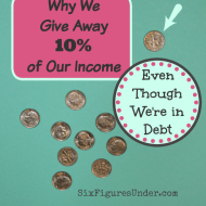 Why We Give Away 10% of Our Income Even Though We're in Debt