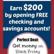 Get $200 when You Open FREE Accounts at Capital One Black Friday Weekend