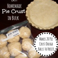 Easy Homemade Pie Crust in Bulk– Save Time and Money