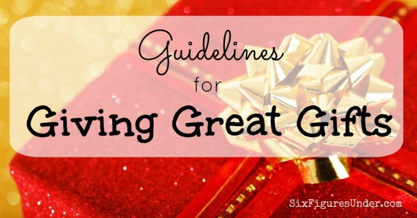 Guidelines for Giving Great Gifts