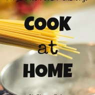 Cook at Home– Frugal Fresh Start- Day 5