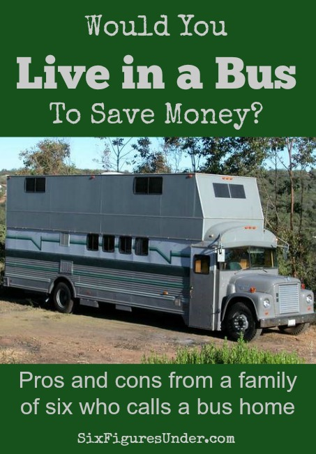 What extremes would you go to to save money? Could you live in a bus with your family of six? Read one family's unique experience living in a bus.