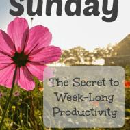 Sunday: The Secret to Week-Long Productivity